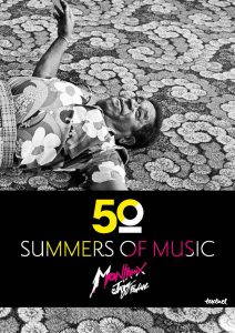 50 Summers of Music - Montreux Jazz Festival